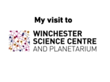 Winchester science centre my social story